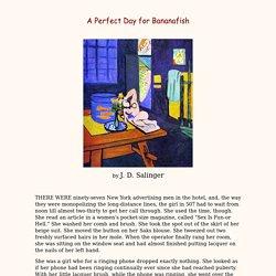 A Perfect Day for Bananafish - J. D. Salinger