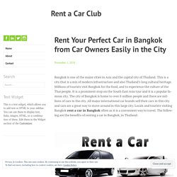 Rent Your Perfect Car in Bangkok from Car Owners Easily in the City