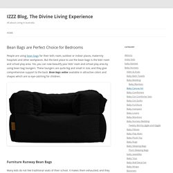 Bean Bags are Perfect Choice for Bedrooms - IZZZ Blog, The Divine Living Experience