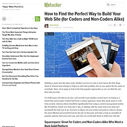 How to Find the Perfect Way to Build Your Web Site (for Coders and Non-Coders Alike)