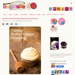 Butter Cup Frosting. The Secret to Perfect Honey Buttercream Frosting ...