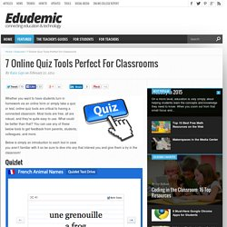 7 Online Quiz Tools Perfect For Classrooms