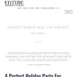 Perfect World was the PERFECT Client!