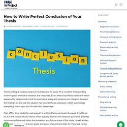 How to Write Perfect Conclusion of Your Thesis - Help in project