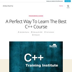 A Perfect Way To Learn The Best C++ Course
