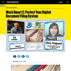 Work Smart 2: Perfect Your Digital Document Filing System