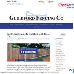 Get Perfect Fencing In Guildford With These Tips