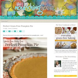 Perfect Grain-Free Pumpkin Pie