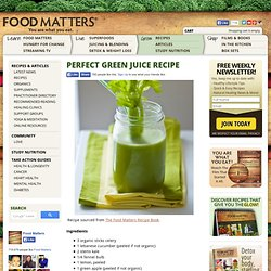 Perfect Green Juice Recipe