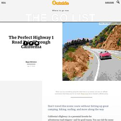 The Perfect Highway 1 Road Trip Through California