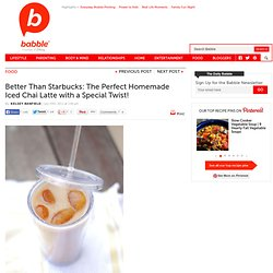 Perfect Iced Chai Tea Latte | Family Kitchen - StumbleUpon