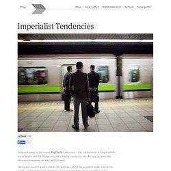 Imperialist Tendencies