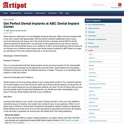 Get Perfect Dental Implants at ABC Dental Implant Center
