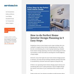 How to do Perfect Home Interior Design Planning in 9 Easy Steps