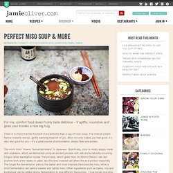 Perfect miso soup & more