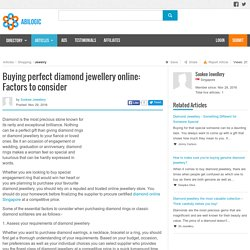 Buying perfect diamond jewellery online: Factors to consider