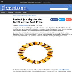 Perfect Jewelry for Your Outfit at the Best Price
