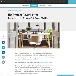 The Perfect Cover Letter Template to Show Off Your Skills