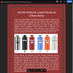 Get the Perfect E Liquid Flavors at Online Stores in Ireland.pdf
