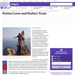 Perfect Love and Perfect Trust