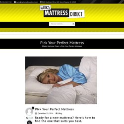 Pick Your Perfect Mattress