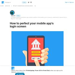 How to perfect your mobile app's login screen – Prototyping: From UX to Front End