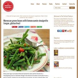 The Perfect Pantry®: Moroccan green beans with lemon-cumin vinaigrette {vegan, gluten-free}