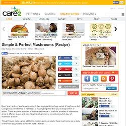 Simple & Perfect Mushrooms (Recipe)