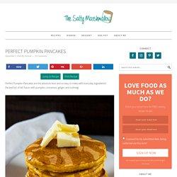 Perfect Pumpkin Pancakes - The Salty Marshmallow