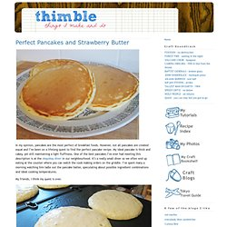 Perfect Pancakes and Strawberry Butter | thimble