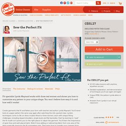 Learn & Perfect Pattern Alteration in: Sew the Perfect Fit, on Craftsy