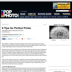 8 Tips for Perfect Prints