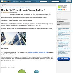 How To Find Perfect Property You Are Looking For by Kate Brownell