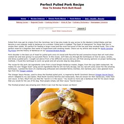 Perfect Pulled Pork Recipe, How To Smoke Pork Butt Roast, Whats Cooking America