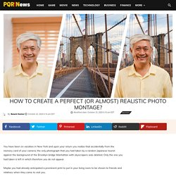 How to create a perfect (or almost) Realistic Photo Montage?