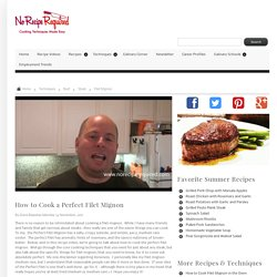 How to Cook a Perfect Filet Mignon