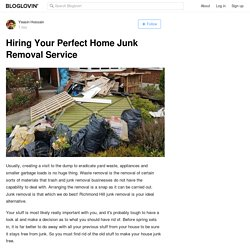 Hiring Your Perfect Home Junk Removal Service