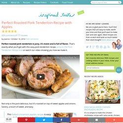 Perfect Roasted Pork Tenderloin Recipe with Apples