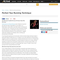 Perfect Your Running Technique