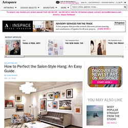 How to Perfect the Salon-Style Hang: An Easy Guide
