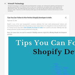 Tips You Can Follow to Hire Perfect Shopify Developer In India
