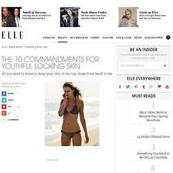 Get Perfect Skin – The 10 Commandments of Perfect Skin – ELLE