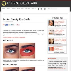 Smoky Eye Guide | The Untrendy Girl | A Beauty Guide with Heart