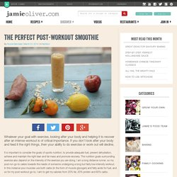 The perfect post-workout smoothie - Jamie Oliver