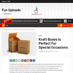 Kraft Boxes Is Perfect For Special Occasions – Fun Uploads