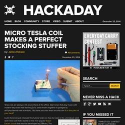 Micro Tesla Coil makes a Perfect Stocking Stuffer