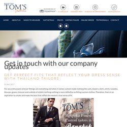 Get Perfect Fits with Thailand Tailors - Tom's Fashion