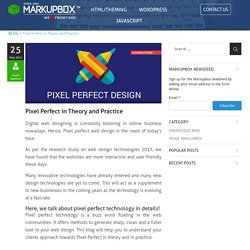 Pixel Perfect in Theory and Practice For Web Design