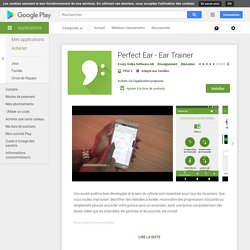 Perfect Ear - Ear Trainer – Applications sur GooglePlay