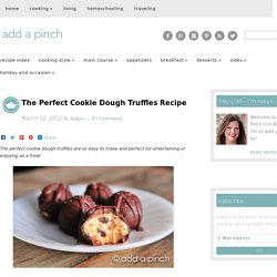 The Perfect Cookie Dough Truffles Recipe